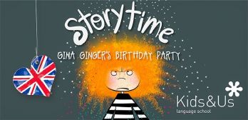 Story Time (Hora del conte en anglès): Gina Ginger's birthday party