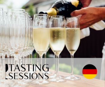 Tasting Session in deutscher Sprache - Schaumiweine and Süßweine