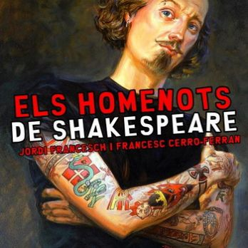 ELS HOMENOTS DE SHAKESPEARE